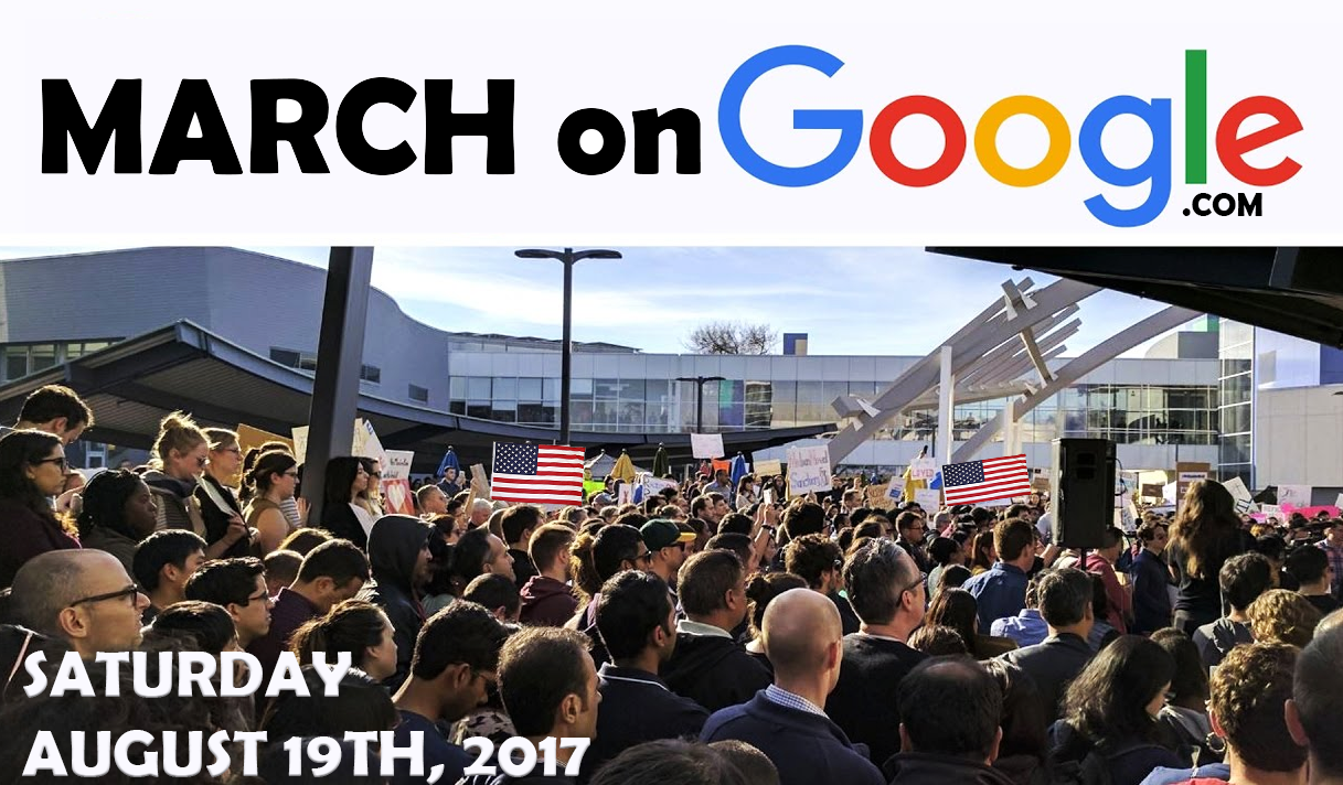 Nationwide #MarchOnGoogle announced for Saturday, August 19th, across 9 U.S. cities